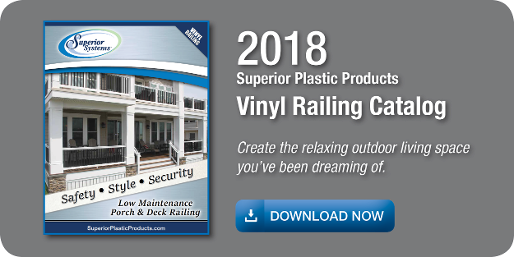 2018 Superior Plastic Products - Vinyl Railing Catalog